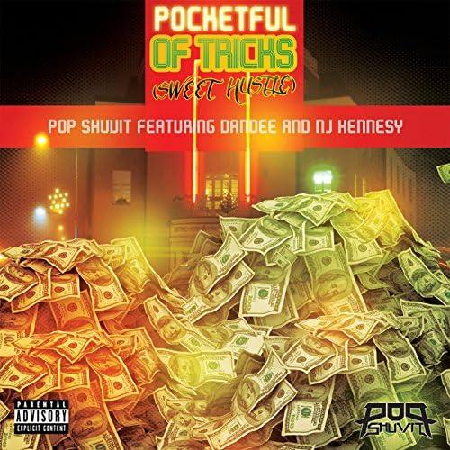 Pop Shuvit feat. Dandee & NJ Hennesy