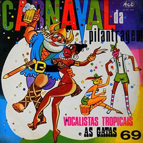 Vocalistas Tropicais feat. As Gatas