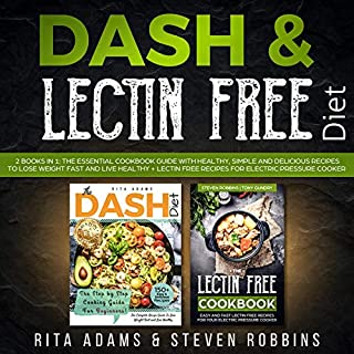 DASH & Lectin Free Diet: 2 Books in 1 cover art