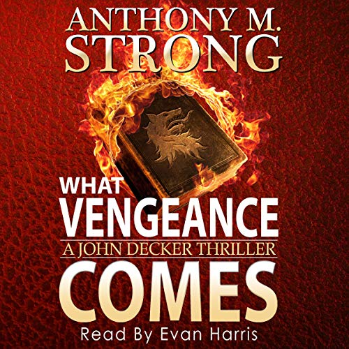What Vengeance Comes audiobook cover art