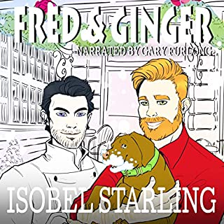 Fred and Ginger: A Christmas M/M Romantic Comedy Short Story                   By:                                                                                                                                 Isobel Starling                               Narrated by:                                                                                                                                 Gary Furlong                      Length: 1 hr and 5 mins     13 ratings     Overall 4.3