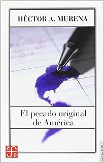 El pecado original de America/ The Original Sin of America