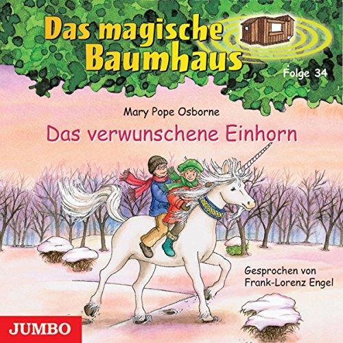Das verwunschene Einhorn (Das magische Baumhaus 34) Titelbild