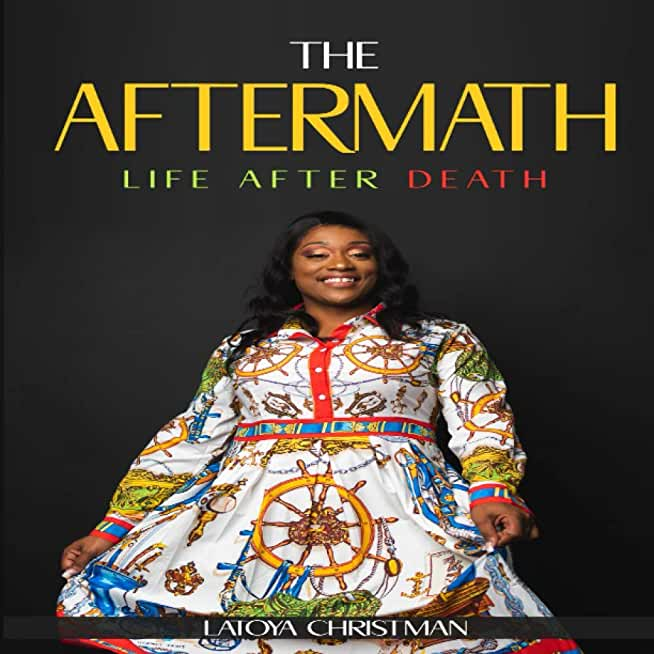 The Aftermath: Life After Death