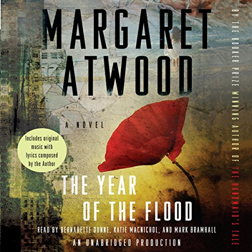 The Year of the Flood                   De :                                                                                                                                 Margaret Atwood                               Lu par :                                                                                                                                 Bernadette Dunne,                                                                                        Katie MacNichol,                                                                                        Mark Bramhall                      Durée : 14 h et 4 min     4 notations     Global 4,5