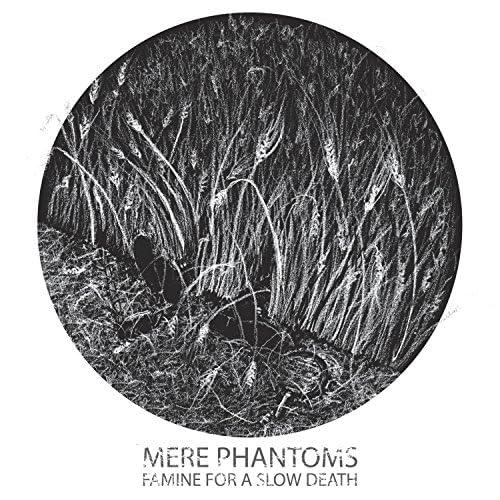 Mere Phantoms