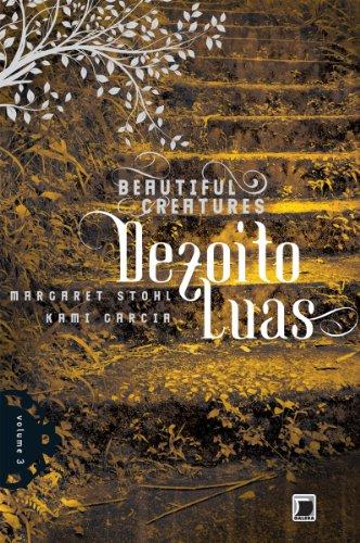 Dezoito luas - Beautiful Creatures - 3
