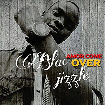 Amor Come Over