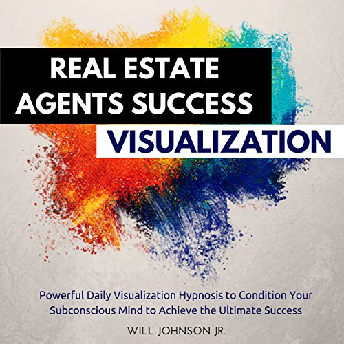 Real Estate Agents Success Visualization  By  cover art