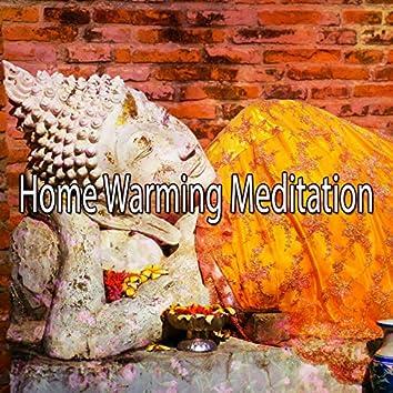Home Warming Meditation
