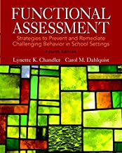Functional Assessment: Strategies to Prevent and Remediate Challenging Behavior in School Settings, Pearson eText with Loo...