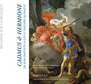 Cadmus et Hermione: 1673: Livret, études et commentaires