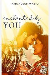 Enchanted by You: A Destination Wedding Book (Destination Weddings 4) Kindle Edition