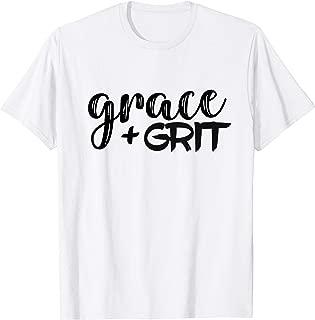 Grace + Grit Motivational Inspirational Mantra T-Shirt