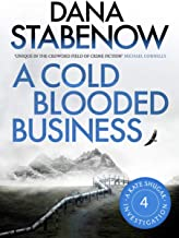 A Cold-Blooded Business (Kate Shugak Novels Book 4)