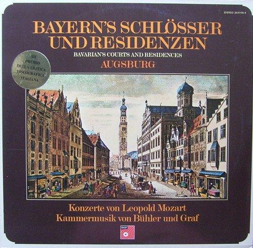 Bayern's Schlösser und Residenzen: Augsburg (Konzerte von Leopold Mozart & Kammermusik von Bühler und Graf) [Vinyl Schallplatte] [Doppel-LP]