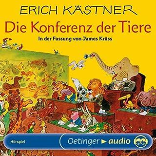 Die Konferenz der Tiere     Hörspielfassung von James Krüss              Autor:                                                                                                                                 Erich Kästner                               Sprecher:                                                                                                                                 Claus Wunderlich,                                                                                        Heinz Drache,                                                                                        Ullrich Haupt                      Spieldauer: 48 Min.     36 Bewertungen     Gesamt 4,2