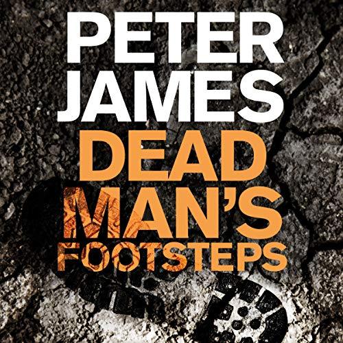 Dead Man's Footsteps: Roy Grace, Book 4