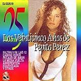 Los Veinticinco Años De Pepito Perez