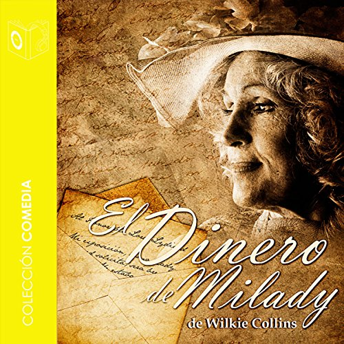 El dinero de milady [Milady's Money] audiobook cover art