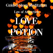 Law of Attraction: Love Potion (Guided Sleep Meditation)