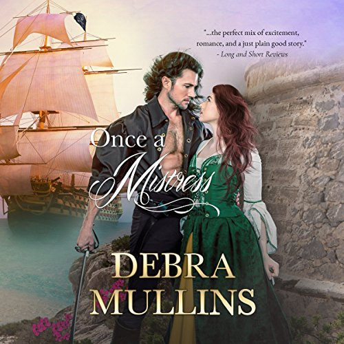 Once a Mistress                   By:                                                                                                                                 Debra Mullins                               Narrated by:                                                                                                                                 Charlotte Wright                      Length: 9 hrs and 26 mins     7 ratings     Overall 4.4