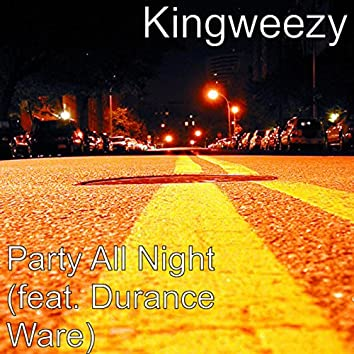 Party All Night (feat. Durance Ware)