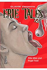 Erie Tales 12: Little Bites and Finger Food Kindle Edition