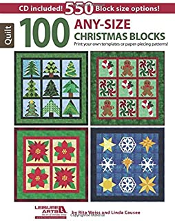 100 Any-Size Christmas Blocks-A Treasure Trove for the Holiday Quilter-Bonus CD Containing all Patterns Included