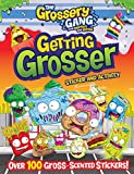 The Grossery Gang: Getting Grosser: Sticker and Activity