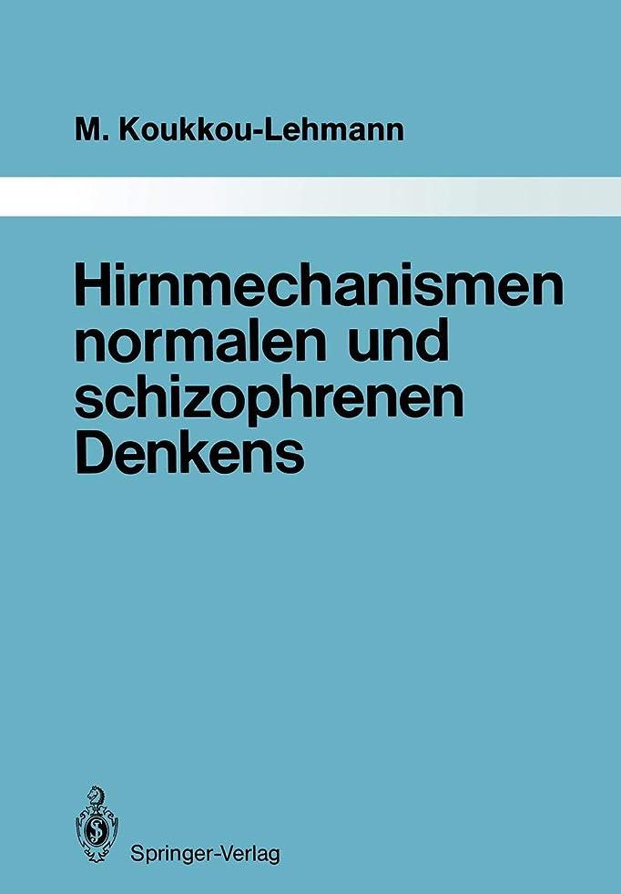 季節フローティング応援するHirnmechanismen normalen und schizophrenen Denkens: Eine Synthese von Theorien und Daten (Monographien aus dem Gesamtgebiete der Psychiatrie)