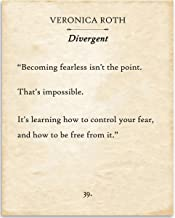 Veronica Roth in Divergent - Becoming Fearless Isn't The Point - 11x14 Unframed Typography Book Page Print - Great Gift for Book Lovers, Also Makes a Great Gift Under $15
