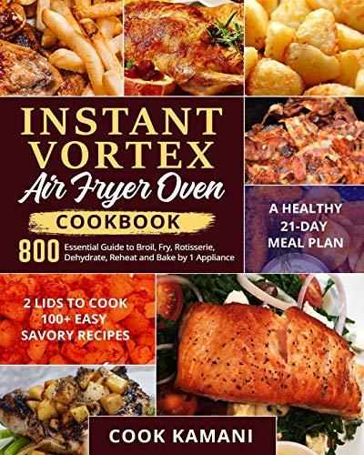 Instant Vortex Air Fryer Oven Cookbook 800: Essential Guide
