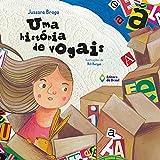 Uma história de vogais