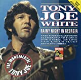 """Songtexte von Tony Joe White - Rainy Night in Georgia - The """"Monumental"""" Tony Joe"""