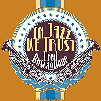 In Jazz We Trust