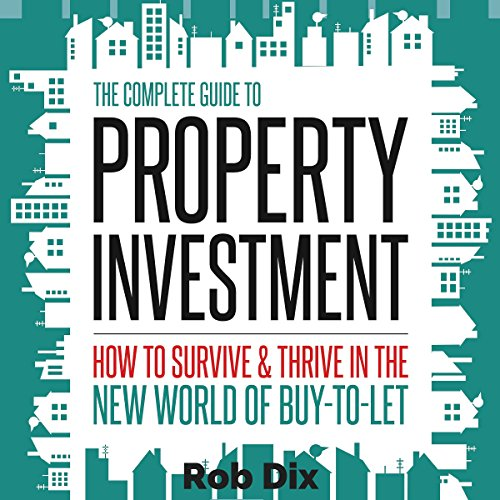The Complete Guide to Property Investment cover art