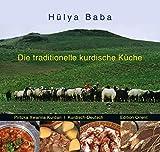 Die traditionelle kurdische Küche (Kurdisch/Kurmanci-Deutsch): Ein Kochbuch