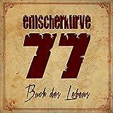 Songtexte von Emscherkurve 77 - Buch des Lebens