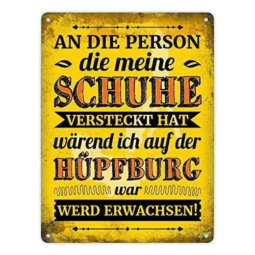 Metallschild XL mit Spruch: An die Person die Meine Schuhe versteckt hat wärend ich auf der Hüpfburg war - Wird erwachsen!