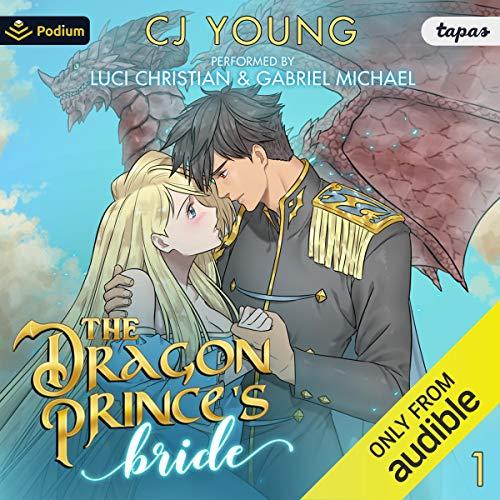 Couverture de The Dragon Prince's Bride: Volume 1