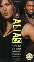 The Road Not Taken (Alias)