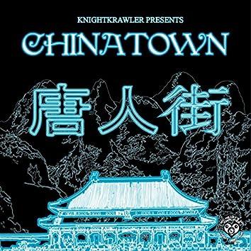 "KnightKrawler Presents ""Chinatown"""