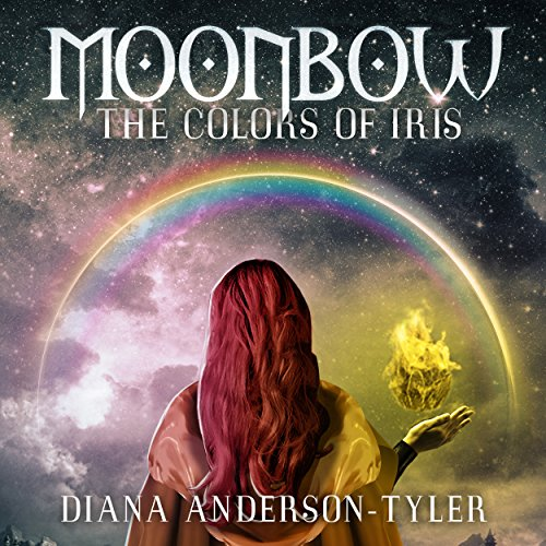 Moonbow: The Colors of Iris audiobook cover art
