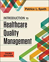 Introduction to Healthcare Quality Management, Third Edition (Gateway to Healthcare Management)