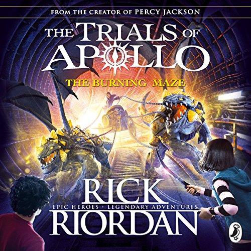 The Burning Maze: The Trials of Apollo, Book 3