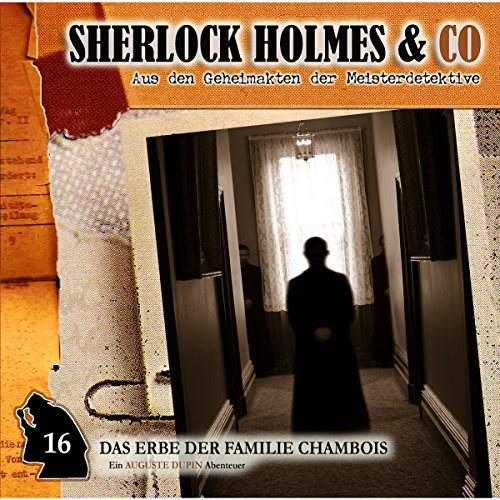 Das Erbe der Familie Chambois     Sherlock Holmes & Co 16              By:                                                                                                                                 Edgar Allan Poe                               Narrated by:                                                                                                                                 Douglas Welbat,                                                                                        Manfred Lehmann,                                                                                        Uve Teschner                      Length: 1 hr     Not rated yet     Overall 0.0