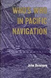 Who's Who in Pacific Navigation