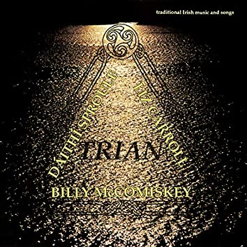 Trian: Traditional Irish Music And Songs