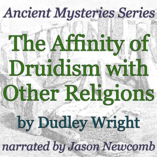 The Affinity of Druidism with Other Religions audiobook cover art